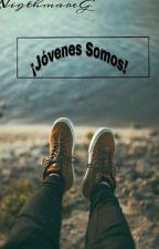 !Jóvenes Somos! by AmbroseG