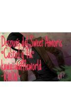 Después Del Sweet Amoris ~Castiel &  Tu~ by tookawaii4u_