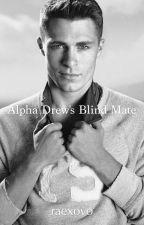 Alpha Drew's blind mate by raexovo