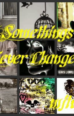 Somethings Never Change (My Poetry Collection)
