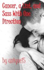 Cancer, a List, and Sass with One Direction by unique15