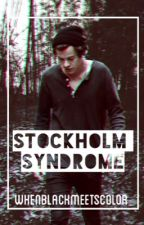 Stockholm Syndrome {Harry Styles Fanfiction}-On Hold by mrsjennerstyles