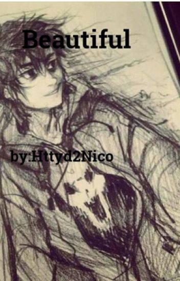 Beautiful (A Nico Di Angelo love story)