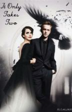 It Only Takes Two (DRAMIONE) by priness_T