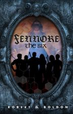 Fennore: The Six by robertgboldon