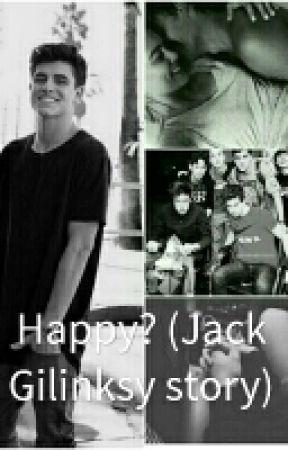 Happy? (Jack Gilinsky story) by kimmagcon