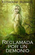 Reclamada Por Un Demonio by Dulceloba