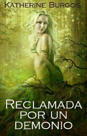 Reclamada Por Un Demonio by Thairax