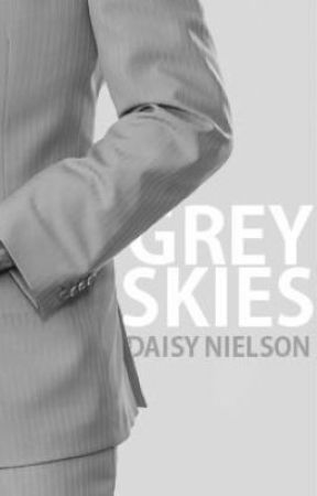 Grey Skies (Fifty Shades Trilogy fanfiction) (on hold) by Daisy-N