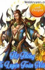 HỆ THỐNG TU LUYỆN TOÀN NĂNG full by hieu1230