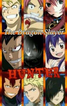 The Dragon-Slayer Hunter (Fairy Tail [FanFic]) - Chapter 10