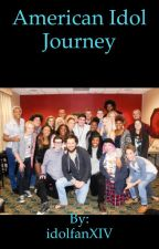 American Idol Journey: Book I by idolfanXIV
