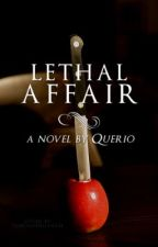 Lethal Affair (Teacher-Student Romance) by Querio