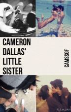 Cameron Dallas' Little Sister by Camssgf