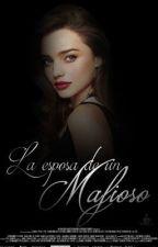 La Esposa De Un Mafioso #WSAwards #CBL #PGP2016 by Eresmisombra