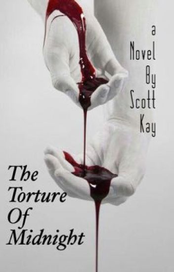 The Torture of Midnight (Watty's 2016)