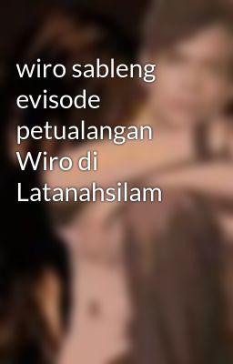 wiro sableng evisode petualangan Wiro di Latanahsilam
