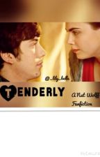 Tenderly: A Nat Wolff Fan Fiction by _lily_belle