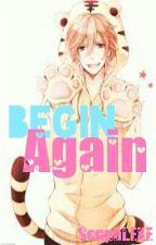 Begin Again by SmolPotatoRoll