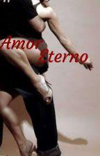 Amor Eterno! by Katnizy_Four
