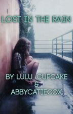Lost in the Rain by AbbycatieCox