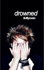 Drowned ✄ muke. by flufflymuke