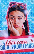 Una Casa 7 Problemas [EDITANDO] by isnotcandy
