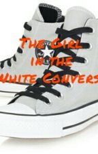 The Girl in the White Converse by emeraldsilver