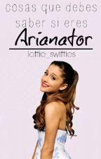 Cosas que debes saber si eres Arianator by lottie_swifties