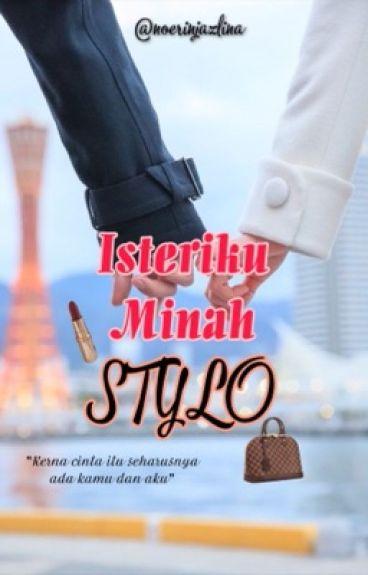 Isteriku Minah Stylo