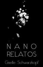 Nano Relatos by GiselleSchwarzkopf