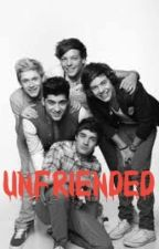 Unfriended (One Direction Edition)  by JayZSorrez