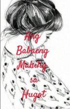 Ang babaeng Mahilig sa Hugot by girlintherain_acire