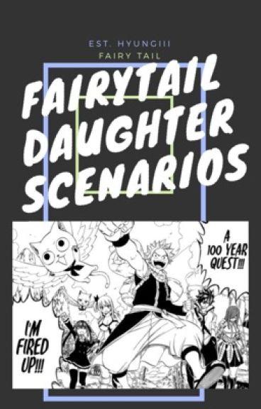 FairyTail daughter scenarios