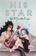 His Star ~GaJevy, NaLu, Gruvia~ by AllOfTheLittlePeople