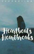 Heartbeats and Heartbreaks (Her Diary) by xIncorrect