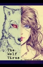 The Wolf Virus by Natalie_Abramat