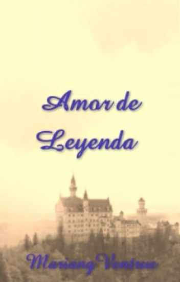 Amor de Leyenda (Legend Love)