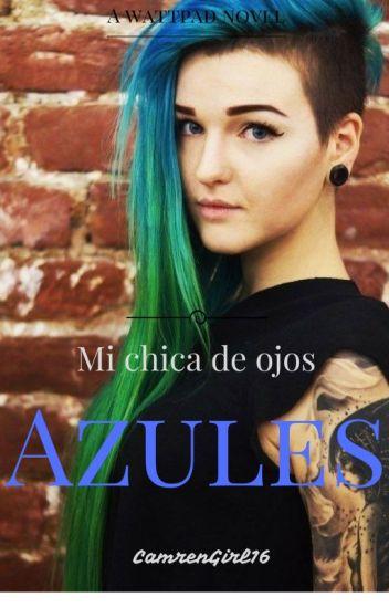 -Mi chica de ojos azules- (LGTB)