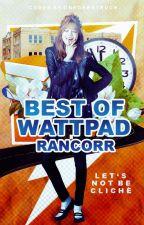 Best of Wattpad by rancorr