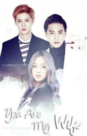 You Are My Wife ! [ Malay Fanfic ] by itsmekyun___