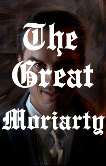 The Great Moriarty(1)