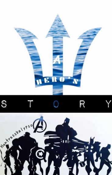 Percy Jackson and the Avengers: A Hero's Story