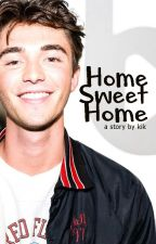 Home Sweet Home (Addo Series #2) || greysonchance by frantastickris
