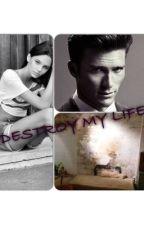 Please Destroy My Life! by stella2112