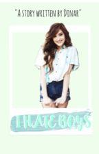 I Hate Boys. by seong-uwu