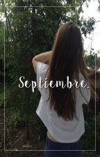 ;septiembre [1] by hueleachxrros