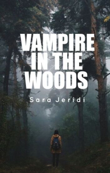 Vampire in the woods