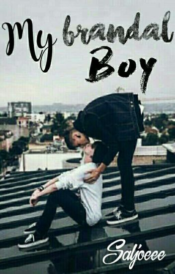My Brandal Boy [BOOK 1] √
