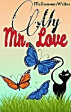 My Mr. Love by MsSummerWriter